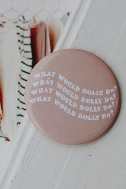 Blush - What Would Dolly Do Button from Dress Up