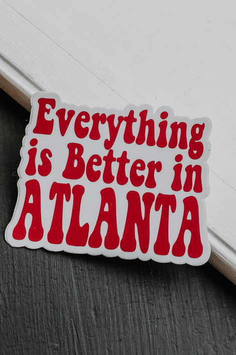 Red - Everything Is Better In Atlanta Sticker from Dress Up
