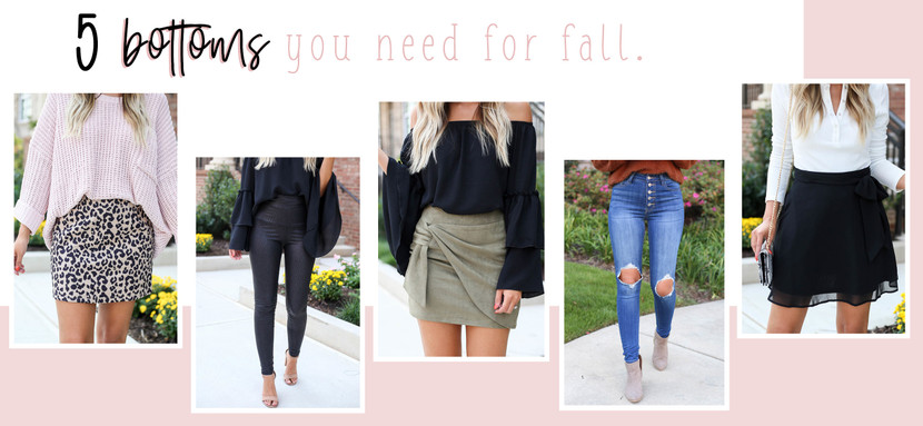 5 BOTTOMS YOU NEED FOR FALL