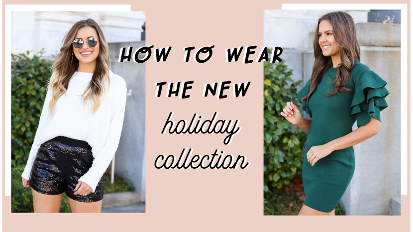 How to wear our new HOLIDAY COLLECTION