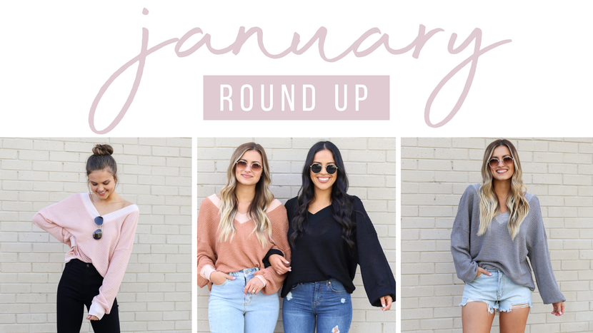 JANUARY ROUND-UP: OUR FAVORITES OF THE MONTH