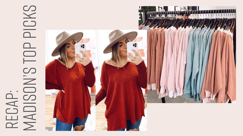 RECAP: MADISON'S FAVE NEW TOPS