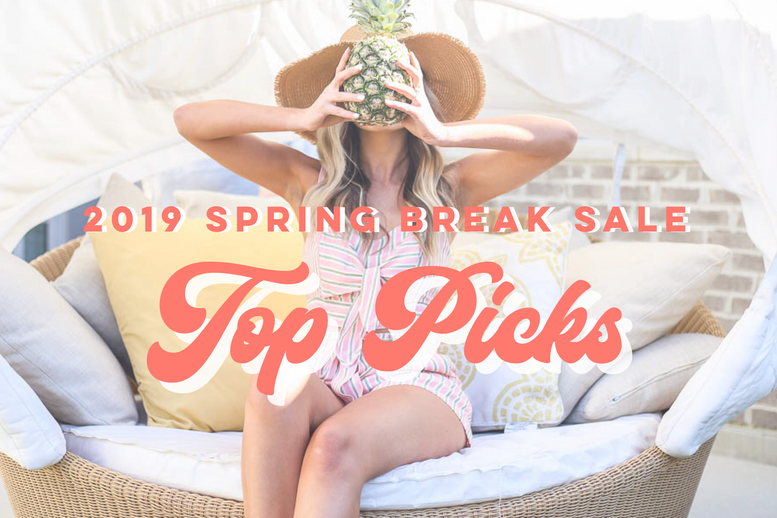 Our 2019 Spring Break Sale Top Picks