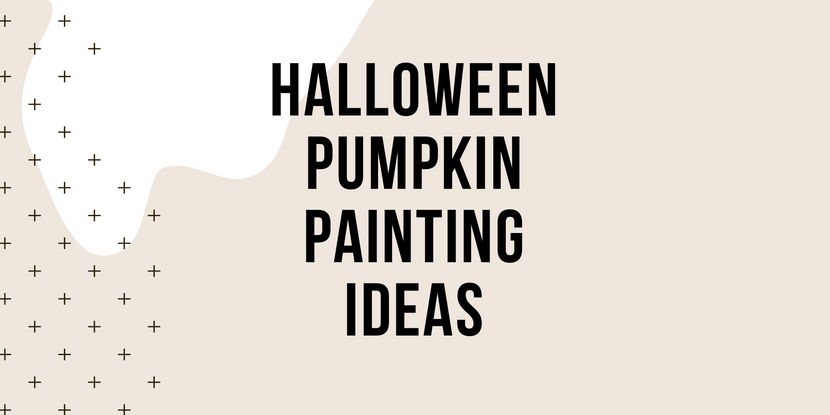 Halloween Pumpkin Painting Ideas