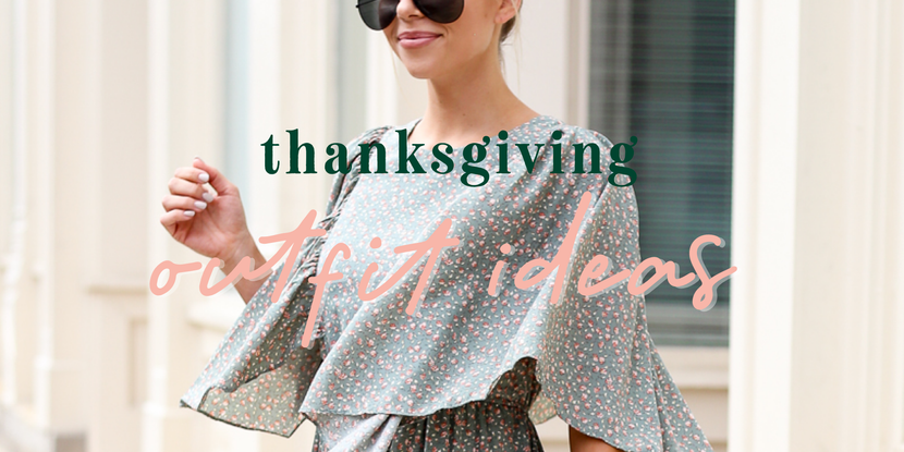 THANKSGIVING OUTFIT IDEAS
