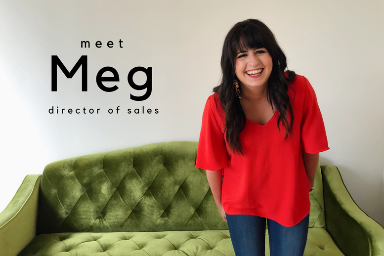 The Ladies Behind Dress Up: MEET MEG.