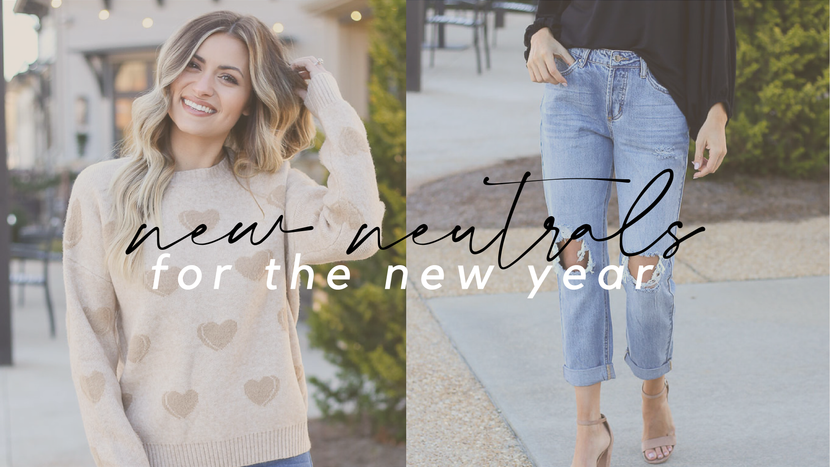 NEW NEUTRALS FOR THE NEW YEAR