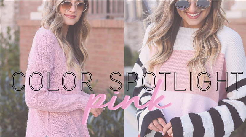 COLOR SPOTLIGHT: PINK