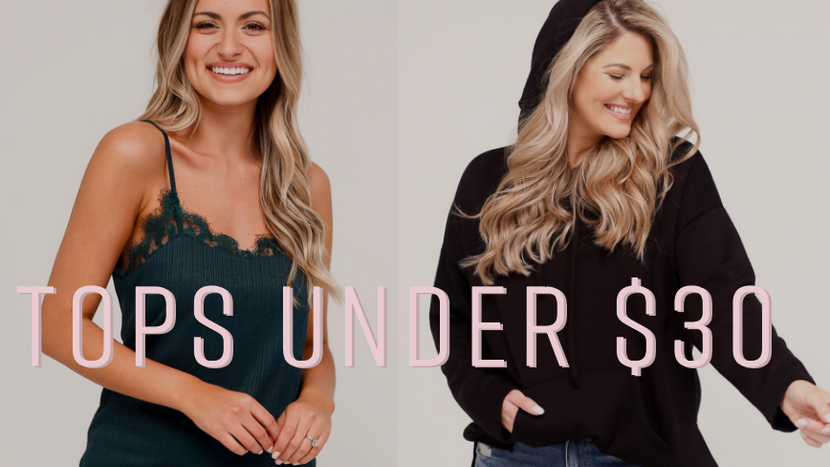 NEW TOPS UNDER $30