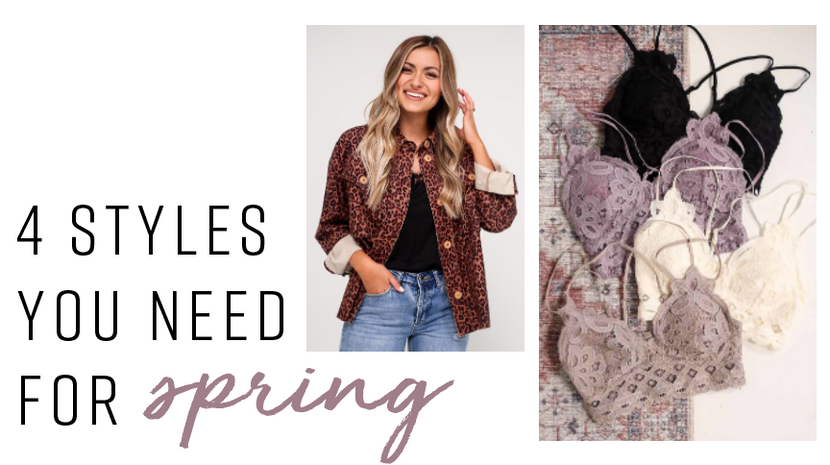 4 STYLES TO GET YOU READY FOR SPRING