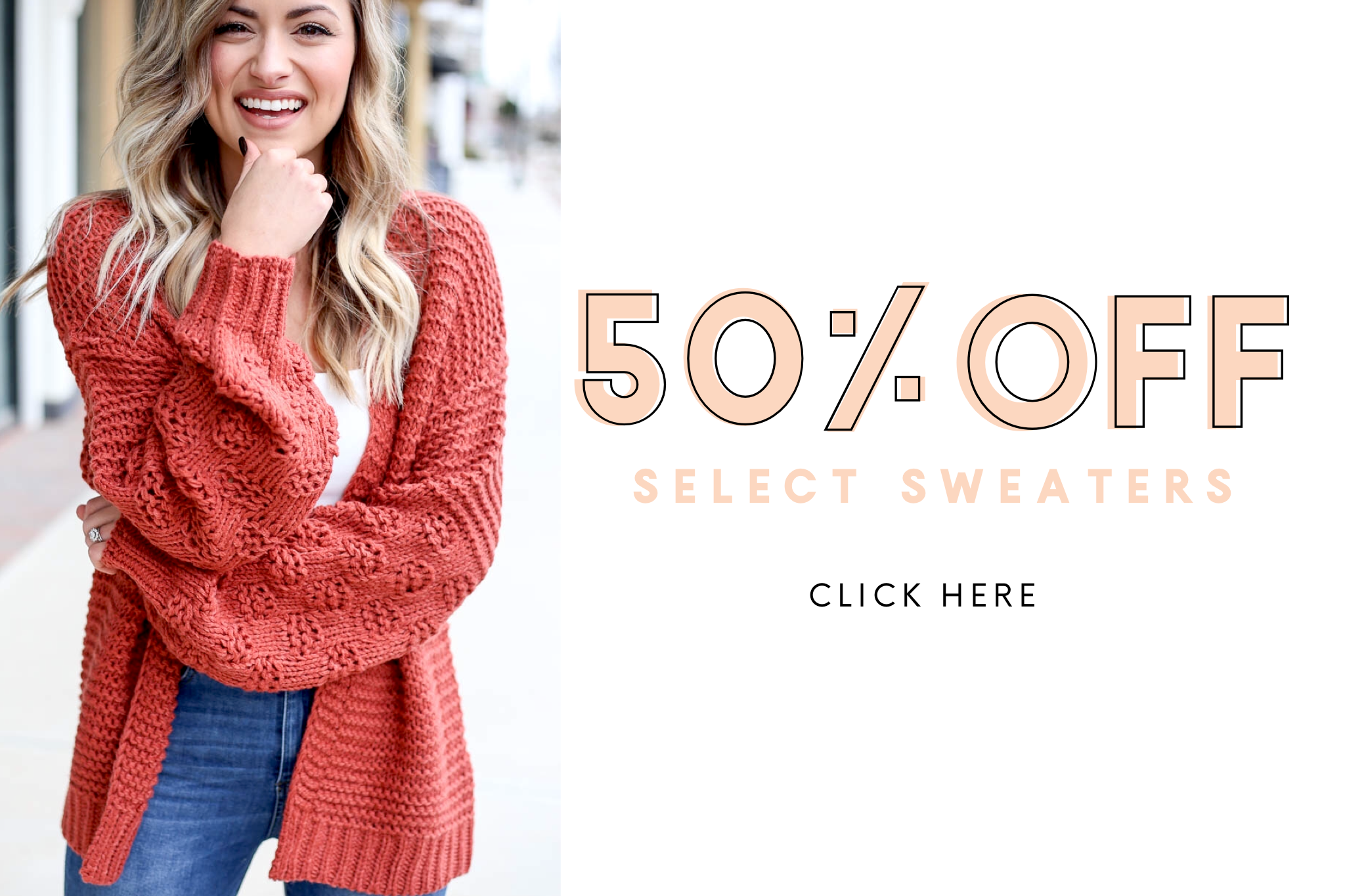 50% off select sweaters now!