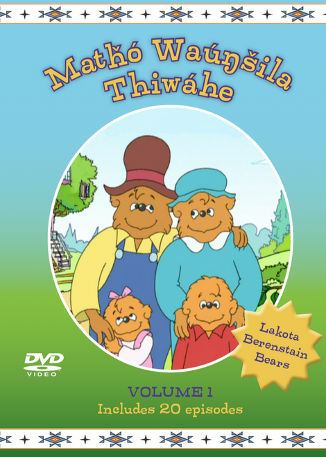 Lakota Berenstain Bears-Mathó Waúnsila Thiwáhe DVD Vol. 1