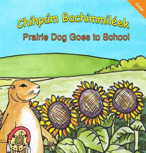 Prairie Dog Goes to School - Crow Language