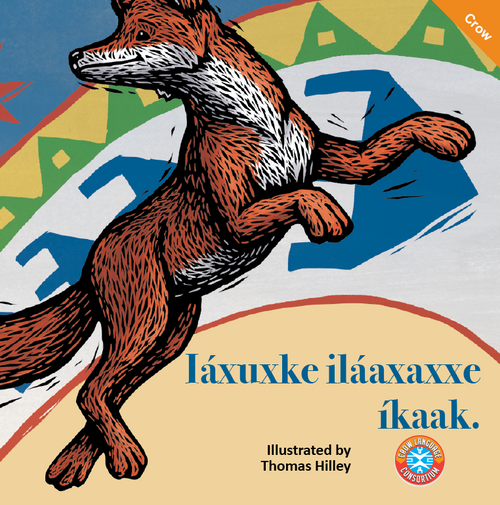 The Fox Who Saw His Own Shadow - Iáxuxke iláaxaxxe íkaak - Crow Language