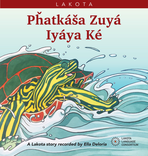 Pȟatkáša Zuyá Iyáya Ké - Turtle Goes to War