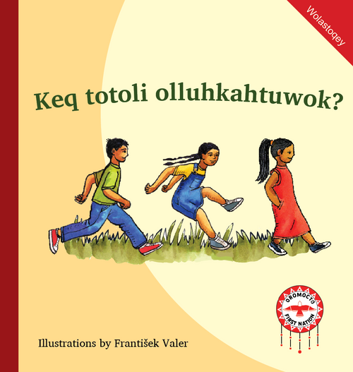 Keq totoli olluhkahtuwok?--What Are They Doing?