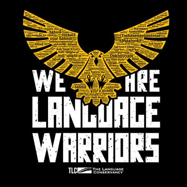 We Are Language Warriors T-shirt (adult sizes)