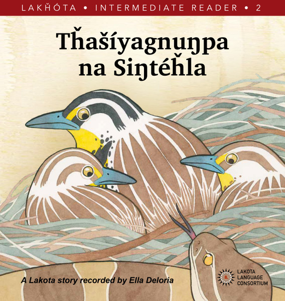 Tȟašíyagnuŋpa na Siŋtéȟla (Meadowlark and the Rattlesnake)