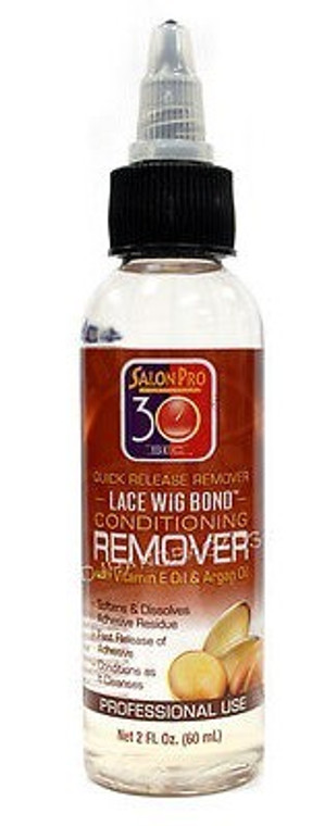 Salon Pro 30 Sec LACE WIG BOND CONDITIONING REMOVER with Vit. E Oil & Argan Oil 2 oz | 4 oz
