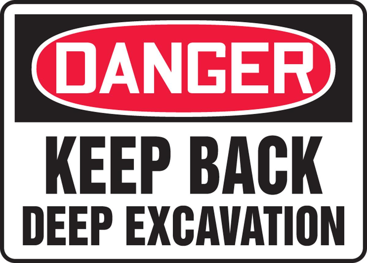 Osha Sign Danger Keep Back Deep Excavation 10 X 14 Each