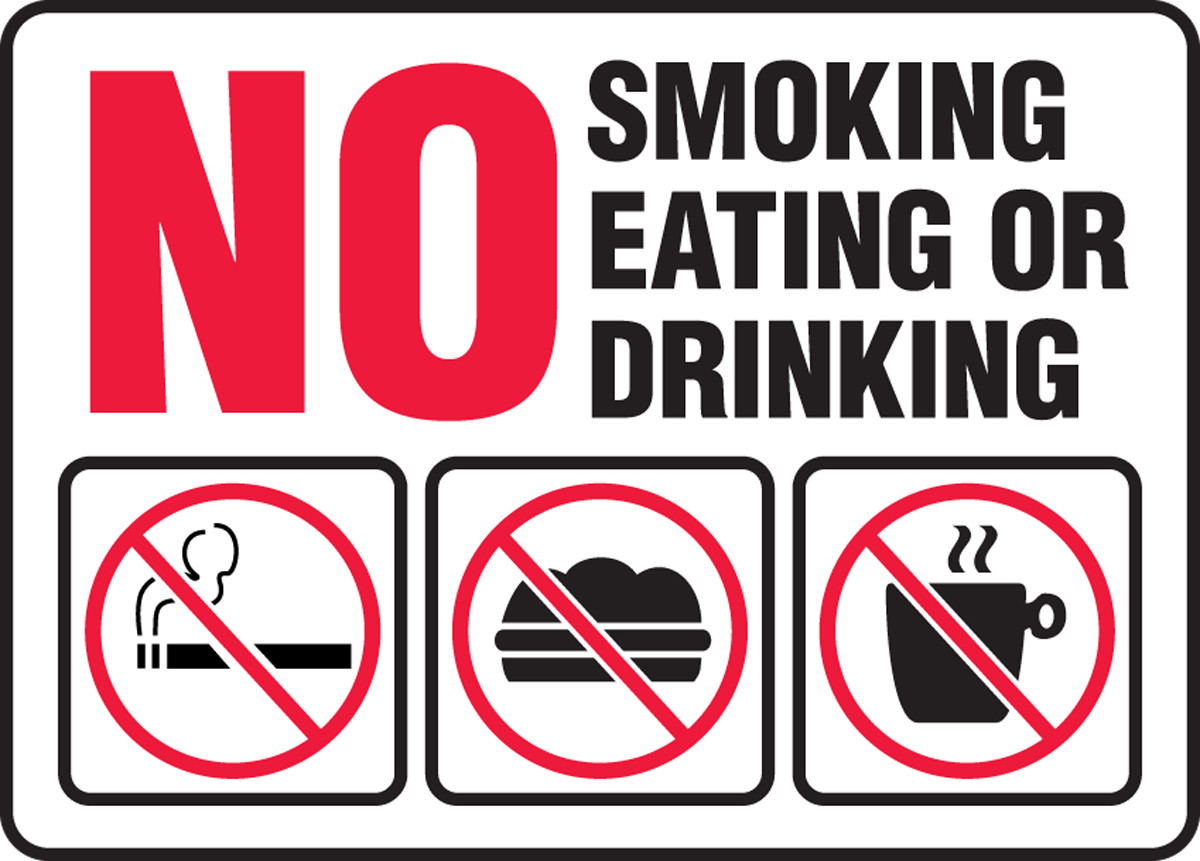 Safety Sign-No Smoking Eating Or Drinking, 10 x 14
