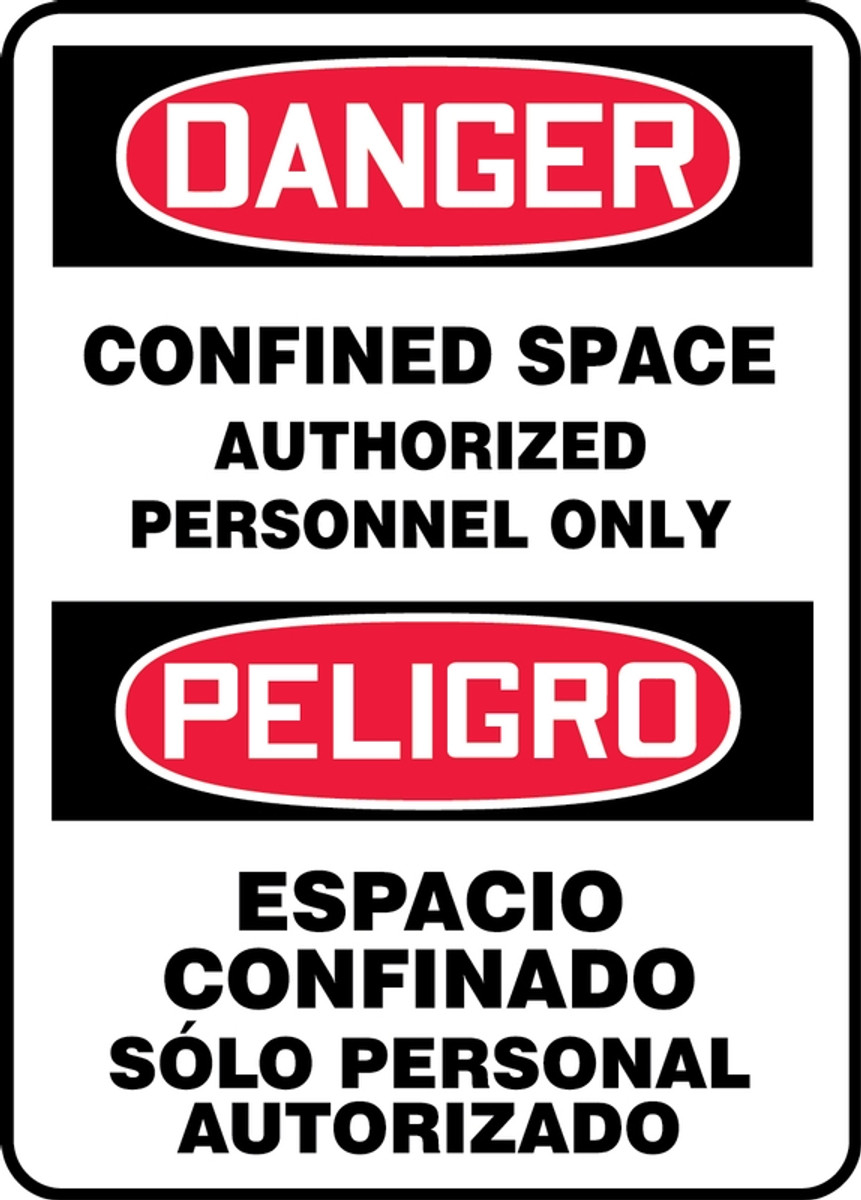 Bilingual OSHA Danger Sign: Confined Space, Auth Only, 14 x 10