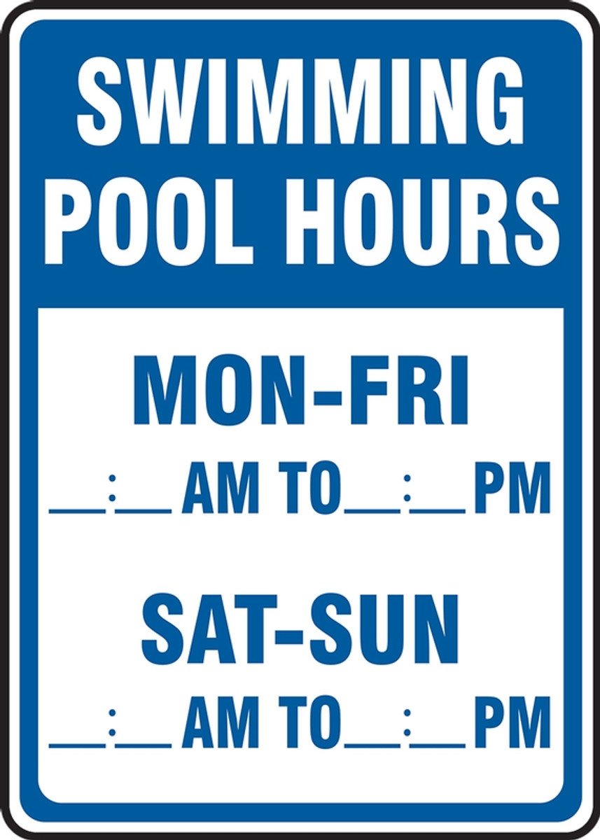 Safety Sign-Swimming Pool Hours, 14 x 10\