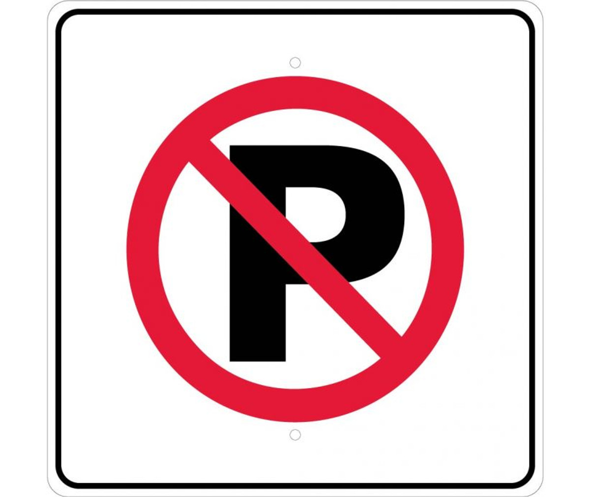 No Parking Symbol Metal Sign 12 wide x 18 tall Heavy Gauge Aluminum Reflective
