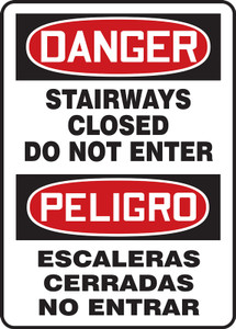 "Bilingual OSHA Sign-DANGER: Stairways Closed, 20"" x 14"", Each"