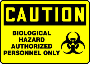 "OSHA Safety Sign - CAUTION: Biological Hazard - Authorized Personnel Only, 10"" x 14"", Pack/10"