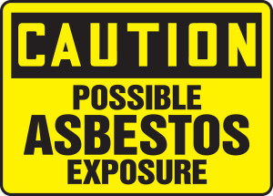 "OSHA Caution: Possible Asbestos Exposure, 10"" x 14"", Pack/10"