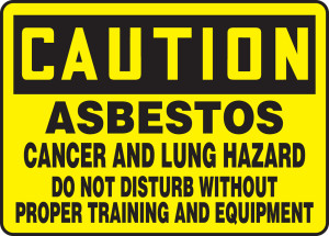 "OSHA Safety Sign - CAUTION: Asbestos - Cancer And Lung Hazard - Do Not Disturb Without Proper Training And Equipment, 10"" x 14"", Pack/10"