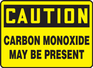 "OSHA Safety Sign - CAUTION: Carbon Monoxide May Be Present, 10"" x 14"", Pack/10"