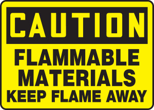 "OSHA Safety Sign - CAUTION: Flammable Materials Keep Flame Away, 10"" x 14"", Pack/10"