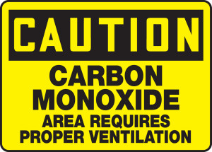 "OSHA Safety Sign - CAUTION: Carbon Monoxide - Area Requires Proper Ventilation, 10"" x 14"", Pack/10"
