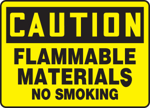 "OSHA Safety Sign - CAUTION: Flammable Materials - No Smoking, 10"" x 14"", Pack/10"