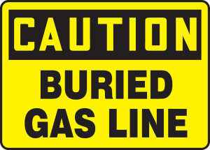 "OSHA Safety Sign - CAUTION: Buried Gas Line, 10"" x 14"", Pack/10"
