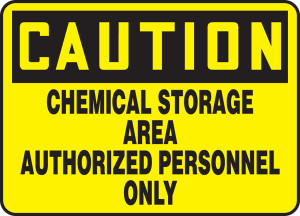 "OSHA Safety Sign - CAUTION: Chemical Storage Area Authorized Personnel Only, 10"" x 14"", Pack/10"