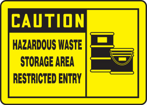"OSHA Safety Sign - CAUTION: Hazardous Waste Storage Area Restricted Entry, 10"" x 14"", Pack/10"
