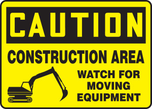 "OSHA CAUTION Sign: Construction, Watch for Moving Equipment, 10 x 14"", Each"