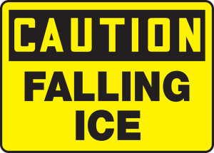 "OSHA Safety Sign - CAUTION: Falling Ice, 10"" x 14"", Pack/10"