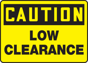 """OSHA Safety Sign - CAUTION: Low Clearance, 10"""" x 14"""", Pack/10"""