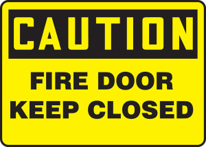 """OSHA Safety Sign - CAUTION: Fire Door - Keep Closed, 10"""" x 14"""", Pack/10"""