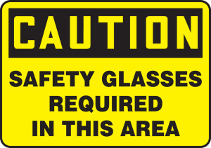 "OSHA Safety Sign - CAUTION: Safety Glasses Required In This Area, 10"" x 14"", Pack/10"