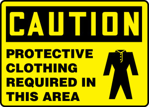 """OSHA Safety Sign - CAUTION: Protective Clothing Required In This Area, 10"""" x 14"""", Pack/10"""