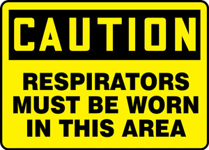 "OSHA Caution PPE Safety Sign: Respirators Must Be Worn In This Area, 10"" x 14"", Pack/10"
