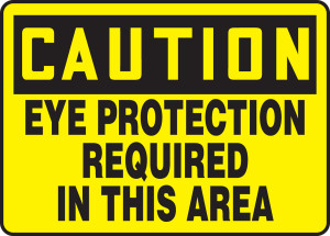"""OSHA Safety Sign - CAUTION: Eye Protection Required In This Area, 10"""" x 14"""", Pack/10"""