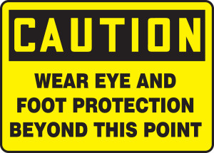 "OSHA Safety Sign - CAUTION: Wear Eye And Foot Protection Beyond This Point, 10"" x 14"", Pack/10"
