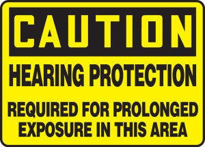 "OSHA Safety Sign - CAUTION: Hearing Protection Required For Prolonged Exposure In This Area, 10"" x 14"", Pack/10"