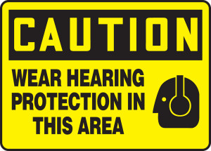"OSHA Safety Sign - CAUTION: Wear Hearing Protection In This Area, 10"" x 14"", Pack/10"
